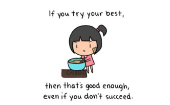 if you think you try enough
